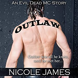 Outlaw: An Evil Dead MC Story Audiobook