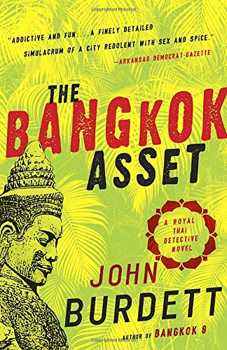 The Bangkok Asset: A Royal Thai Detective Novel