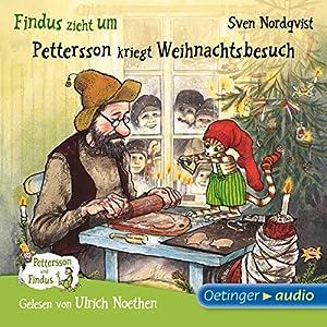 Findus zieht um / Pettersson kriegt Weihnachtsbesuch (Pettersson und Findus) Audiobook