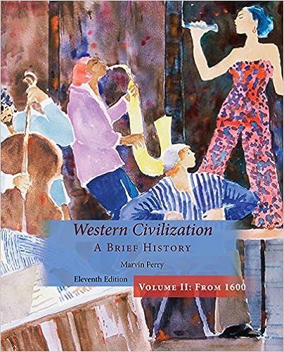 Western Civilization, A Brief History, Volume II