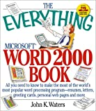 The Everything Microsoft Word 2000 Book, John K. Waters, 1580623069