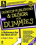 Desktop Publishing and Design for Dummies, Roger C. Parker, 1568842341