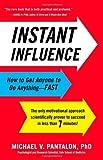 Instant Influence, Michael Pantalon, 0316083348