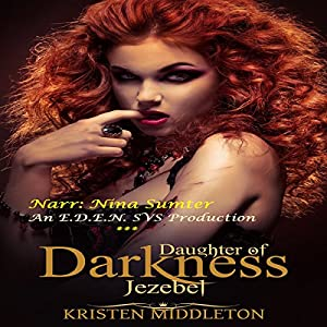 Jezebel, Daughter of Darkness Audiobook