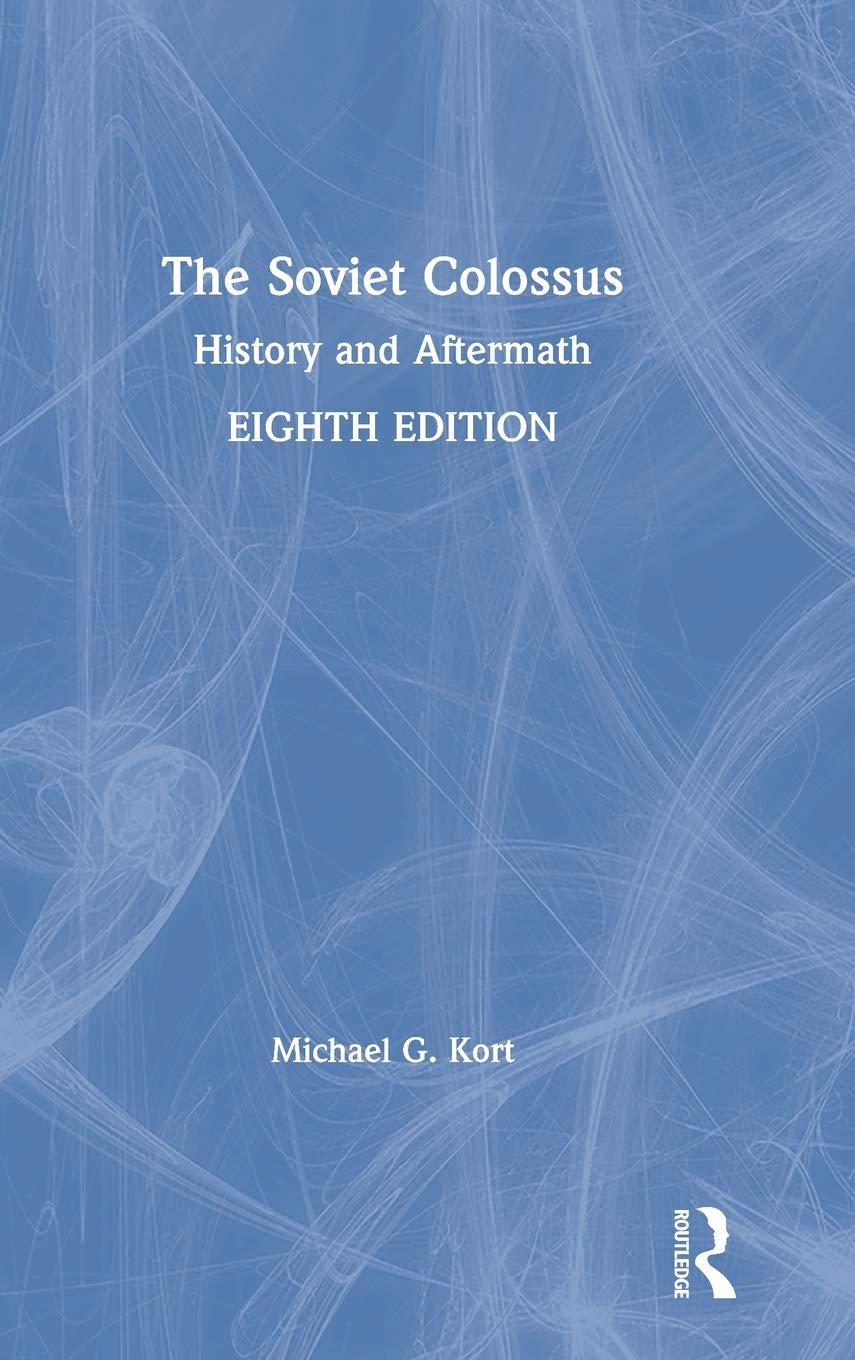 The Soviet Colossus History And Aftermath Amazon Co Uk Michael