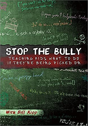 Amazon com: Stop The Bully: Teaching Kids What to Do if They're