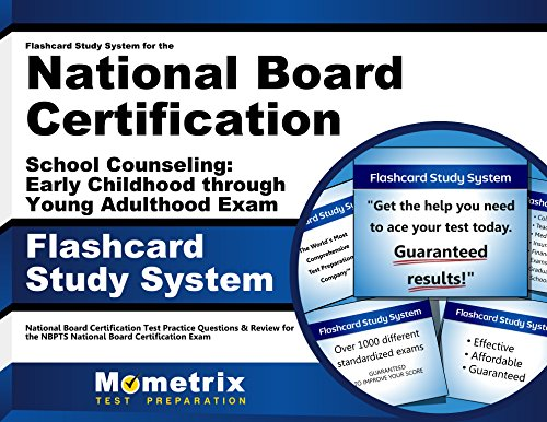 Flashcard Study System for the National Board Certification School Counseling: Early Childhood through Young Adulthood Exam: National Board ... National Board Certification Exam (Cards)
