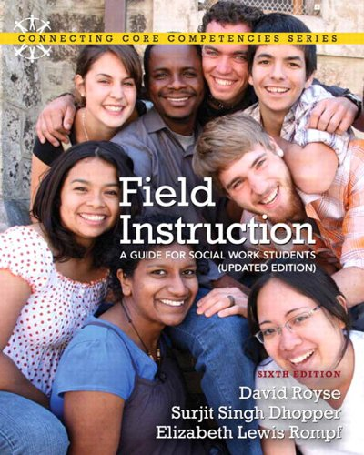 Download Field Instruction: A Guide for Social Work Students, Updated Edition (6th Edition) Pdf