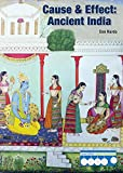 img - for Ancient India (Cause & Effect: Ancient Civilizations) book / textbook / text book