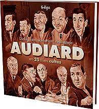 Audiard en 25 films cultes - Dialoguiste, scénariste, réalisateur par Gérard Gargouil