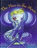 The Man in the Moon in Love, Jeff Brumbeau, 1556702299