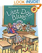 #6: Last Day Blues (Mrs. Hartwells classroom adventures)
