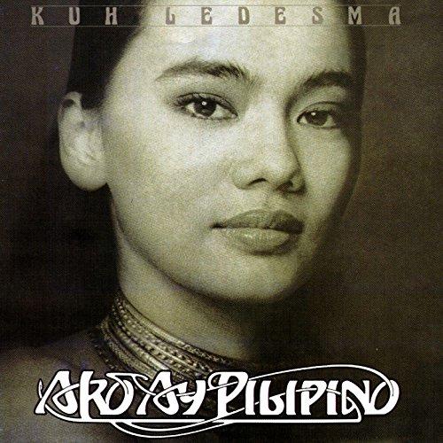 KUH LEDESMA - AKO AY PILIPINO LYRICS