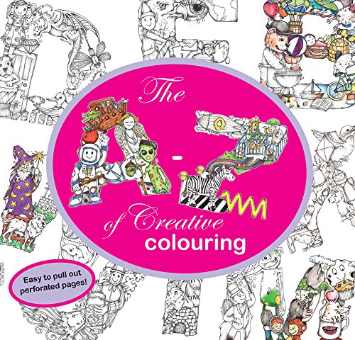 The A-Z of Creative Colouring ()