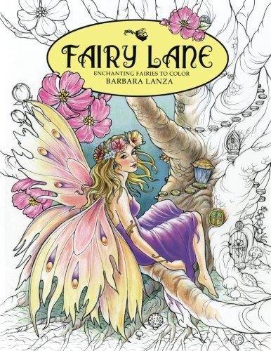 Fairy Lane: Enchanting Fairies to Color (Fairy Lane Books)
