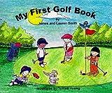 My First Golf Book (My First Book Series)