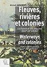 Fleuves, rivières et colonies par Augeron