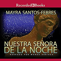 Nuestra Senora de La Noche [Our Lady of the Night (Texto Completo)]