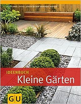 Kleine Gärten ideenbuch kleine gärten gu garten amazon de janke
