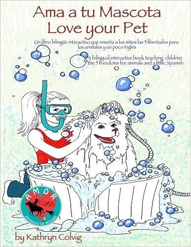 Ama a tu Mascota ~ Love your pet: Kathryn Colvig ...