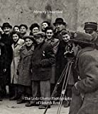 img - for Memory Unearthed: The Lodz Ghetto Photographs of Henryk Ross by Eisenstein, Bernice, van Pelt, Robert Jan, Mitchell, Michael (2015) Hardcover book / textbook / text book