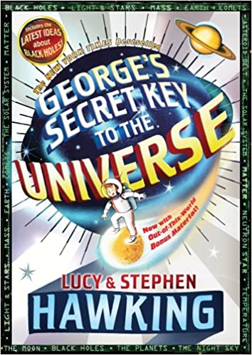 93f517ce98ea50 George's Secret Key to the Universe: Stephen Hawking, Lucy Hawking ...