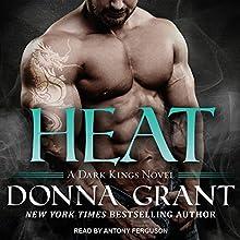 Heat: Dark Kings, Book 12 Audiobook by Donna Grant Narrated by Antony Ferguson