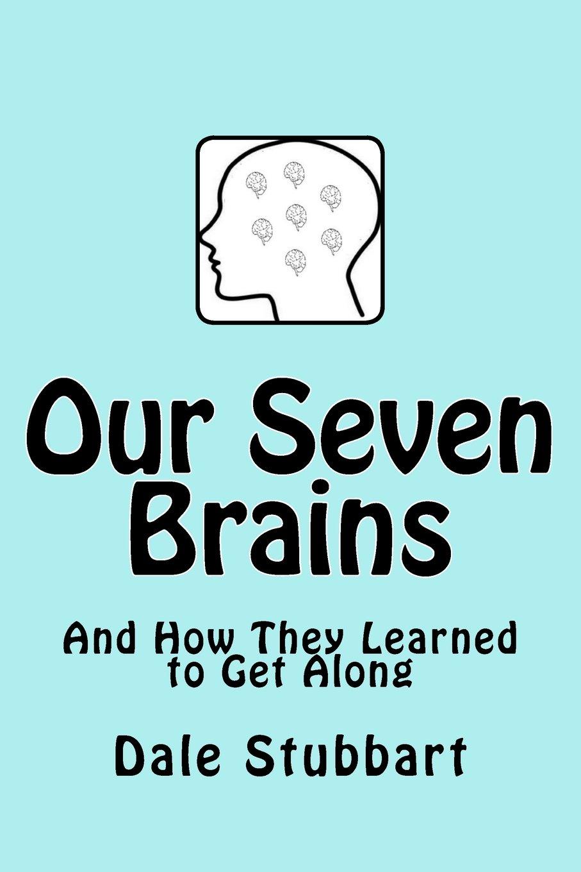 Our Seven Brains pdf epub