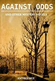 img - for Against Odds: 9 Mystery Novels book / textbook / text book