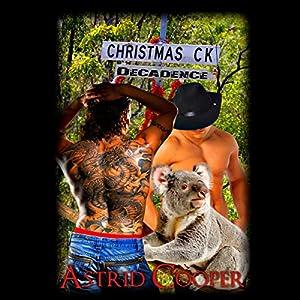 Christmas Creek Decadence Audiobook