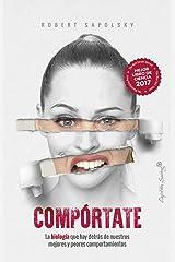 Compórtate (ENSAYO) (Spanish Edition) Paperback