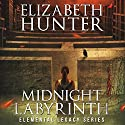 Midnight Labyrinth: An Elemental Legacy Novel (Volume 4) Audiobook by Elizabeth Hunter Narrated by Sean William Doyle