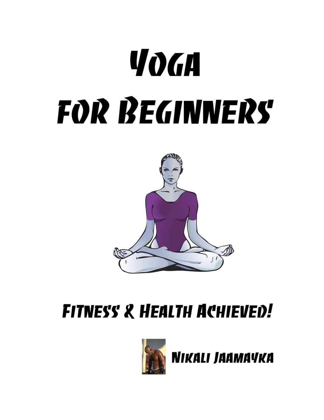 Yoga for Beginners: Fitness & Health Achieved!: Amazon.es ...