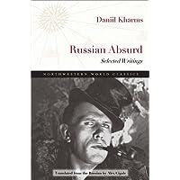 Russian Absurd: Selected Writings