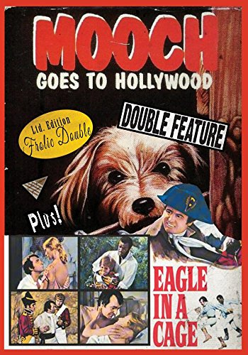 - Mooch Goes to Hollywood / Eagle in a Cage