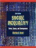 Social Inequality, Charles E. Hurst, 0205484360