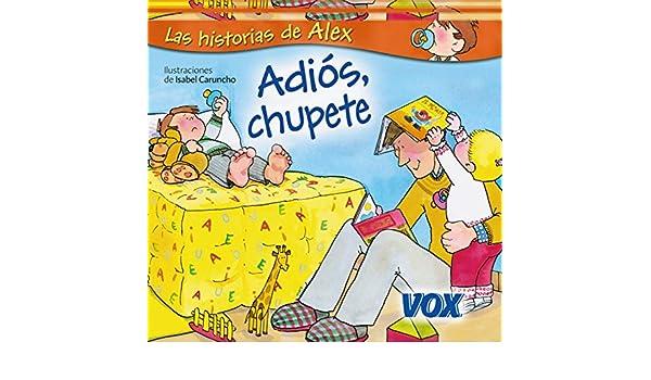 Adiós, chupete (Vox - Infantil / Juvenil - Castellano - A Partir De ...