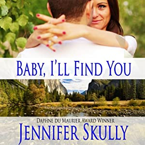 Baby I'll Find You Audiobook