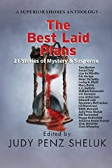 The Best Laid Plans: 21 Stories of Mystery & Suspense (A Superior Shores Anthology) Paperback
