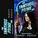 The Yanthus Prime Job: A Pepper Melange Novella Hörbuch von Robert Kroese Gesprochen von: J. D. Ledford