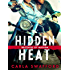 Hidden Heat: A Brothers of Mayhem Novel