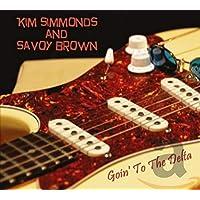 Goin to the Delta [Audio CD] SIMMONDS,KIM / SAVOY BROWN