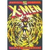 The Uncanny X-Men: The Dark Phoenix Saga