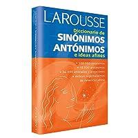 Diccionario De Sinonimos, Antonimos E Ideas Afines/Dictionary of Synonyms, Antonyms, and Related Ideas