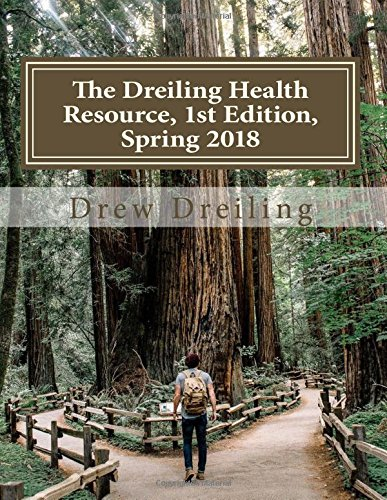 The Dreiling Health Resource: A collection of foundational health resources, compiled from a biblical, holistic, integrative, natural-leaning perspective Resource Collection