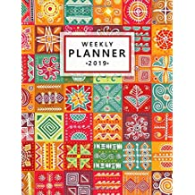 Weekly Planner 2019: Boho Tribal Texture Monthly and Weekly 2019 Organizer. Cute Yearly Calendar, Agenda, Journal and Notebook (January - December)