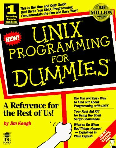 Unix Programming for Dummies by James Edward Keogh (1996-11-05) by John Wiley & Sons Inc (Computers)