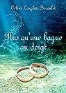 Plus qu'une bague au doigt par Langlois Becoulet