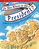 So You Want to Be President?: The Revised and Updated Edition