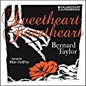 Sweetheart, Sweetheart Audiobook by Bernard Taylor Narrated by Matt Godfrey